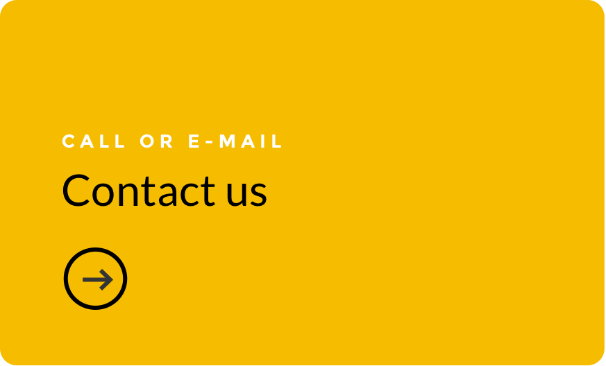 Contact us. Call or email.